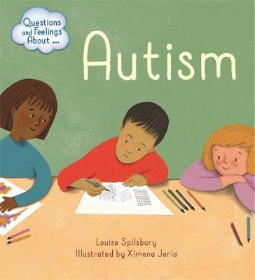 Questions and Feelings About: Autism (BOK)