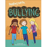 Dealing With...: Bullying (BOK)