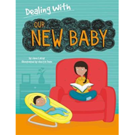 Dealing With...: Our New Baby (BOK)