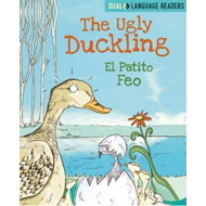 Dual Language Readers: The Ugly Duckling: El Patito Feo (BOK)