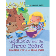 Goldilocks and the Three Bears: Boucle D'or Et Les Trois Our (BOK)
