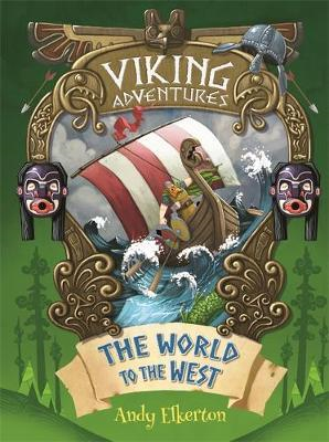 Viking Adventures: The World to the West (BOK)