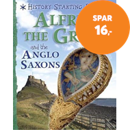 Produktbilde for History Starting Points: Alfred the Great and the Anglo Saxons (BOK)