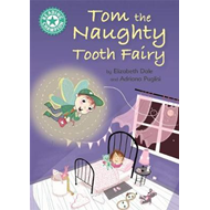 Tom the Naughty Tooth Fairy (BOK)