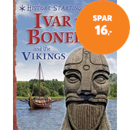 Produktbilde for History Starting Points: Ivar the Boneless and the Vikings (BOK)