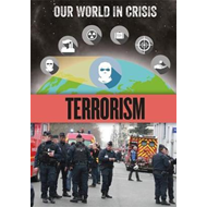 Our World in Crisis: Terrorism (BOK)