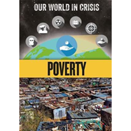 Our World in Crisis: Poverty (BOK)