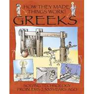 How They Made Things Work: Greeks (BOK)