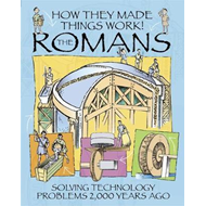 How They Made Things Work: Romans (BOK)