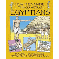 How They Made Things Work: Egyptians (BOK)
