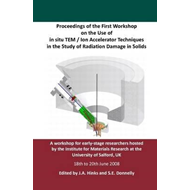 Proceedings of the First Workshop on the Use of in Situ TEM (BOK)