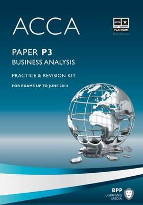ACCA - P3 Business Analysis: Revision Kit (BOK)