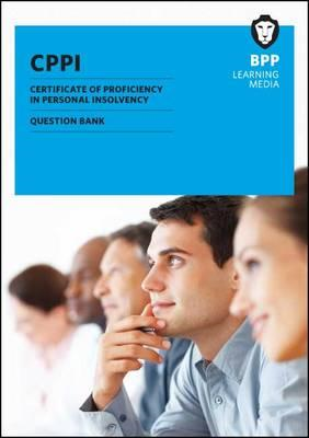 CPPI Certification of Proficiency in Personal Insolvency: Question Bank (BOK)