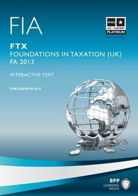 FIA Foundations in Taxation FTX: Study Text: FTX (BOK)
