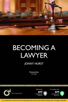 Becoming a Lawyer: Is Law Really the Career for You? (BOK)