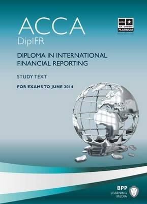 DipIFR - Diploma in International Financial Reporting: Study Text (BOK)