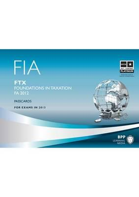 FIA - Foundations in Taxation - FTX: Passcards (BOK)