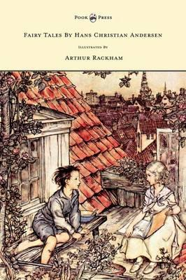 Fairy Tales By Hans Christian Andersen Illustrated By Arthur (BOK)