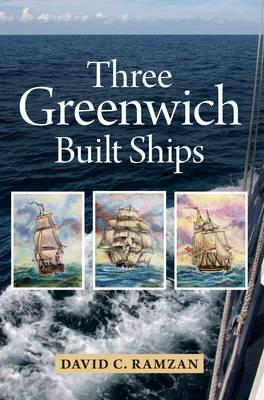 Three Greenwich Built Ships (BOK)