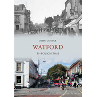 Watford Through Time (BOK)