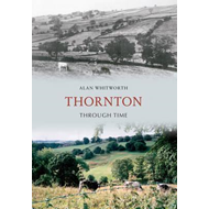 Thornton Through Time (BOK)