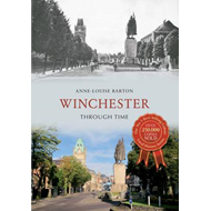 Winchester Through Time (BOK)