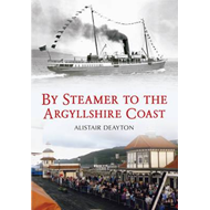 By Steamer to the Argyllshire Coast (BOK)