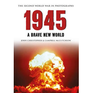 1945 the Second World War in Photographs (BOK)