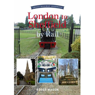 Great Railway Journeys: London to Sheffield (BOK)
