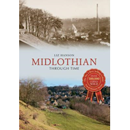 Midlothian Through Time (BOK)
