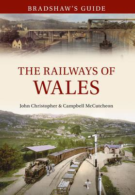 Bradshaw's Guide: The Railways of Wales (BOK)
