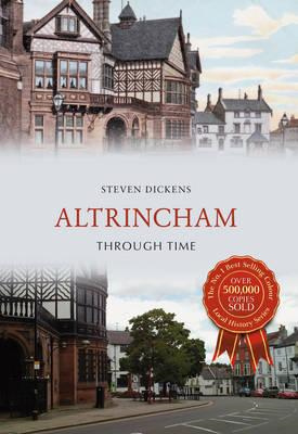 Altrincham Through Time (BOK)