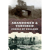 Abandoned & Vanished Canals of England (BOK)
