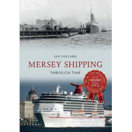 Mersey Shipping Through Time (BOK)