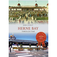 Herne Bay Through Time (BOK)