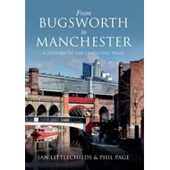 From Bugsworth to Manchester (BOK)