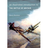 Illustrated Introduction to the Battle of Britain (BOK)