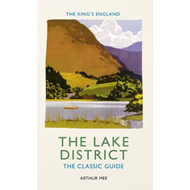 King's England: the Lake District (BOK)