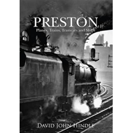Preston Planes, Trains, Tramcars and Ships (BOK)