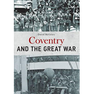 Coventry and the Great War (BOK)