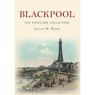 Blackpool the Postcard Collection (BOK)