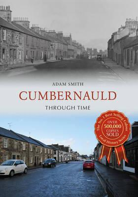 Cumbernauld Through Time (BOK)