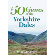 50 Gems of the Yorkshire Dales (BOK)