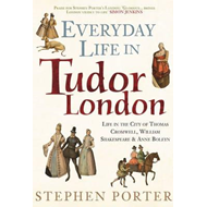Everyday Life in Tudor London (BOK)