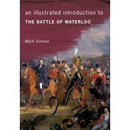 Illustrated Introduction to the Battle of Waterloo (BOK)