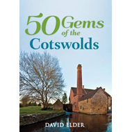 50 Gems of the Cotswolds (BOK)
