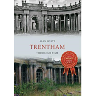 Trentham Through Time (BOK)