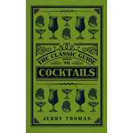 Classic Guide to Cocktails (BOK)