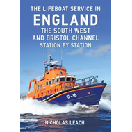 Lifeboat Service in England: The South West and Bristol Chan (BOK)