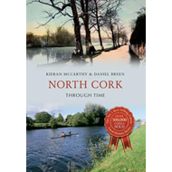 North Cork Through Time (BOK)